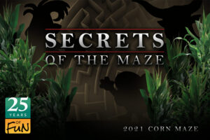 Secrets of the Maze - 2021 Corn Maze